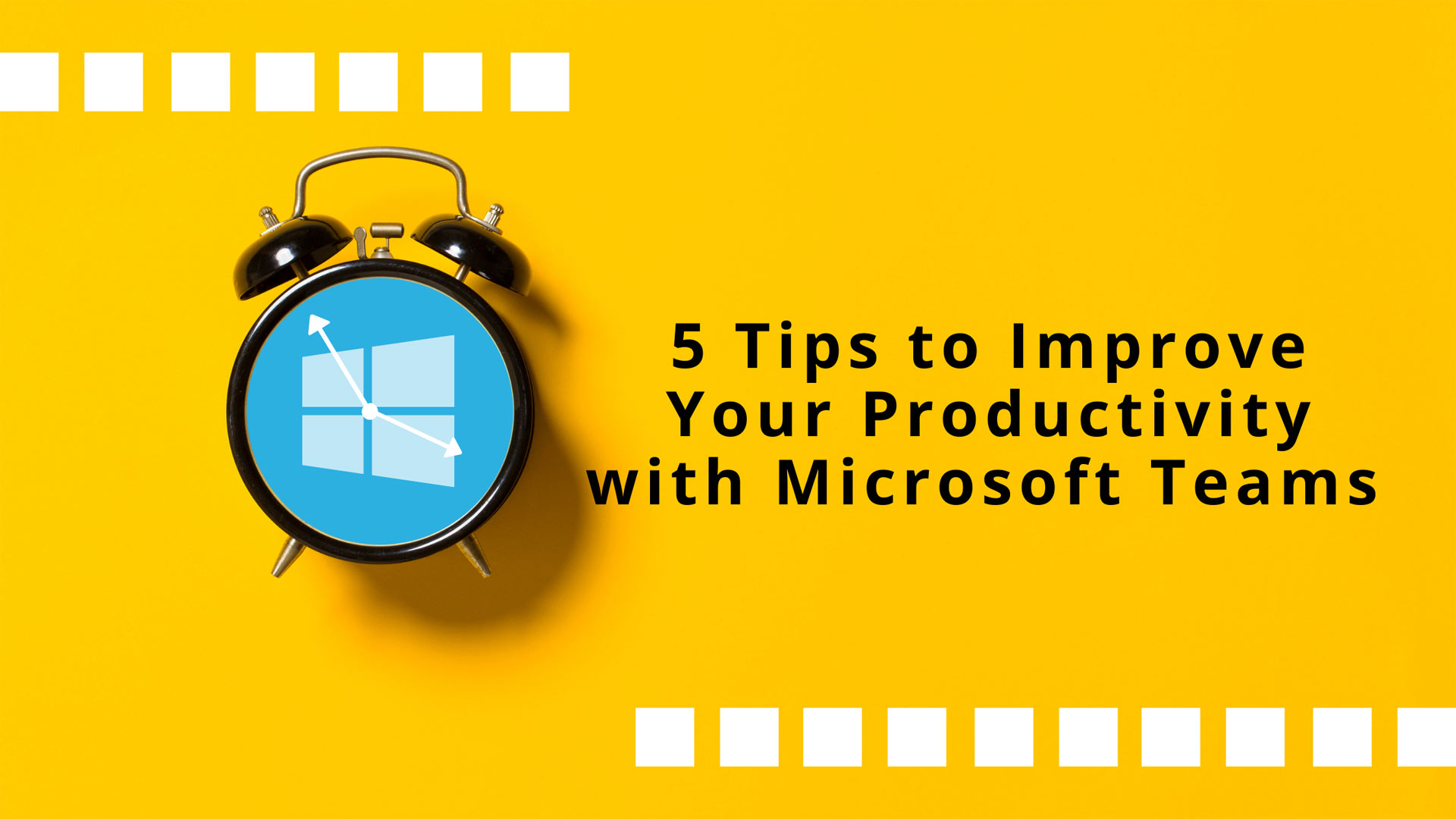 5 Tips to Improve Your Productivity Microsoft Teams